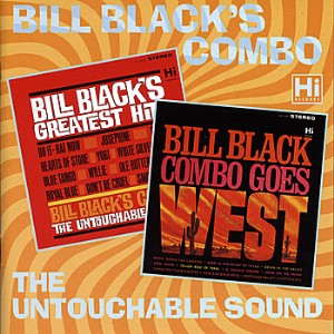 Bill Black's Combo - 2on1 Bill Black's Greatest Hits / Goes..