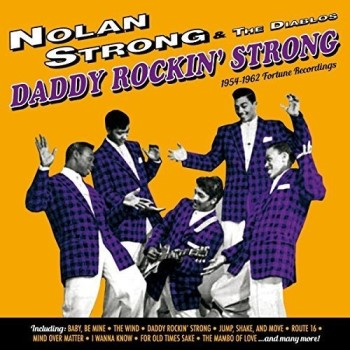 Strong ,Nolan And The Diablos - Daddy Rockin' Strong 1954 - 62