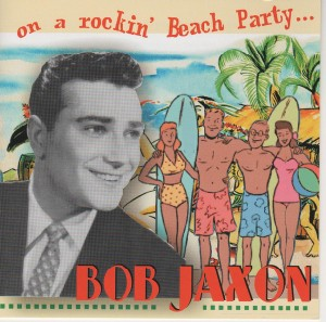 Jaxon ,Bob - On A Rockin' Beach Party