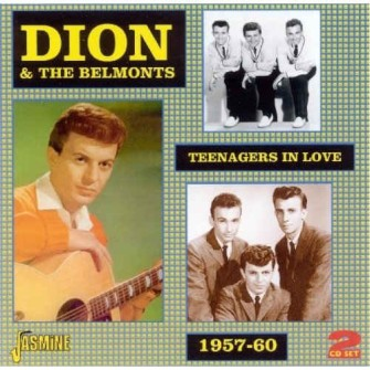 Dion & The Belmonts - Teenagers In Love 1957-1960