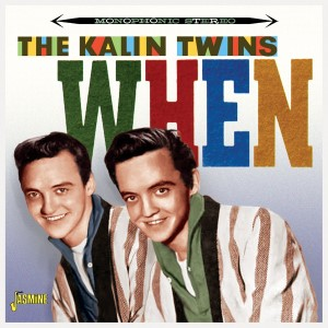 Kalin Twins ,The - When