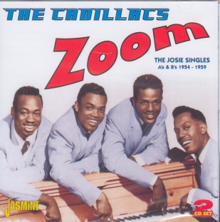Cadillacs ,The - Zoom:The Josie Singles A's&B's 1954-'59