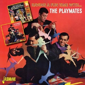 Playmates ,The - Having A Fun Time With...