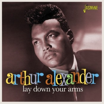 Alexander ,Arthur - Lay Down Your Arms