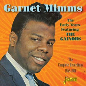 Mimms ,Garnet - The Early Years Feact The Gainors : The C..