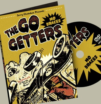 Go Getters ,The - No Brakes :Jerry Chatabox Presents