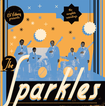 Sparkles ,The - The Complete Recordings ( Ltd Lp + cd )
