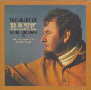 Cochran ,Hank - The Heart Of : The Monument Sessions