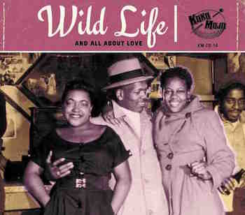 V.A. - Wild Life : And All About Love