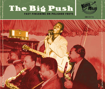 V.A. - The Big Push : Fast Fingering On Polished Feds