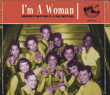 V.A. - I'm A Woman : Undrerestimation Is A Bad Mistake