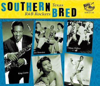 V.A. - Southern Bred Vol 6 - Texas R&B Rockers