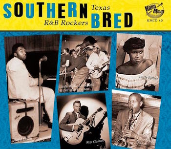 V.A. - Southern Bred Vol 7 - Texas R&B Rockers