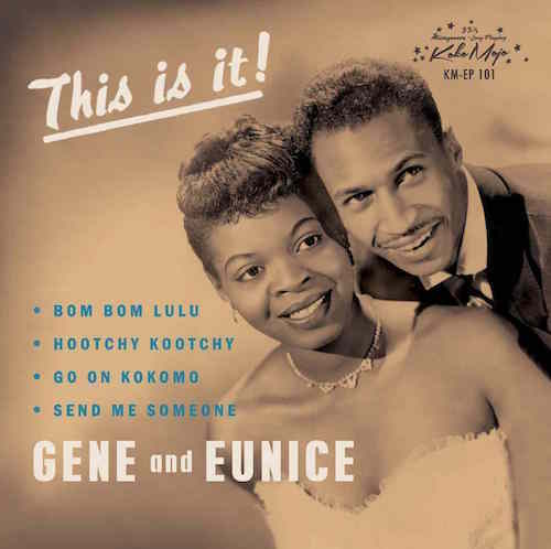 Gene & Eunice - This Is It ! ( ltd Ep)