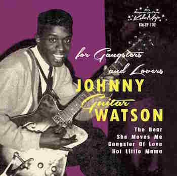 Watson ,Johnny Guitar - Gangsters And Lovers ( Ltd Ep )