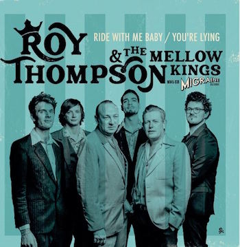 Thompson ,Roy & The Mellow Kings - Ride With Me Baby + 1 ( Ltd )