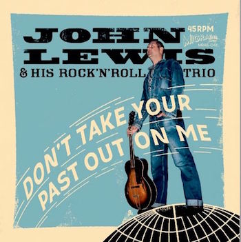 Lewis ,John & His ...- Don't Take Your Past Out On Me + 1