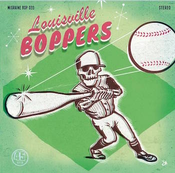 Louisville Boppers - Meanest Thing + 1 ( ltd 45's )