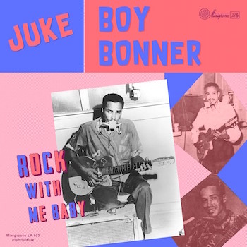 "Juke Boy Bonner - Rock With Me Baby ( Ltd 10"" Lp )"