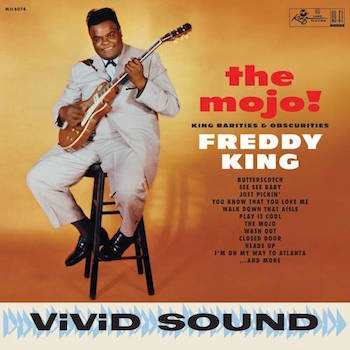 King ,Freddy - The Mojo ! King Rarities & Obscurities ( Ltd lp)