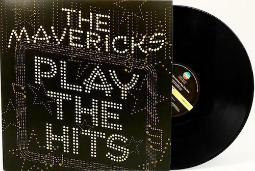 Mavericks ,The - Play The Hits ( Ltd Lp )