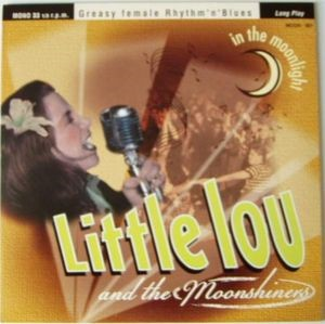 Little Lou And The Moonshiners - In The Moonlight ( 10 inch lp )