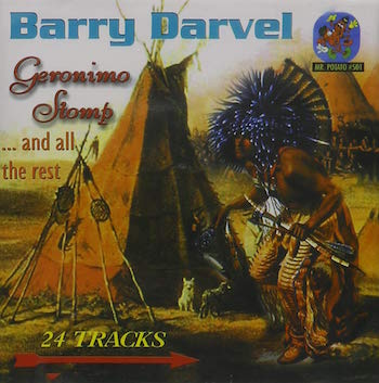 Darvel ,Barry - Geronimo Stomp ..And All The Rest