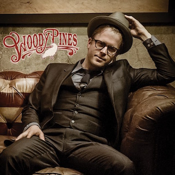 Woody Pines - Woody Pines ( Ltd lp )