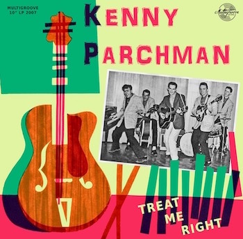 "Parchman ,Kenny - Treat Me Right ( Ltd 10"" )"