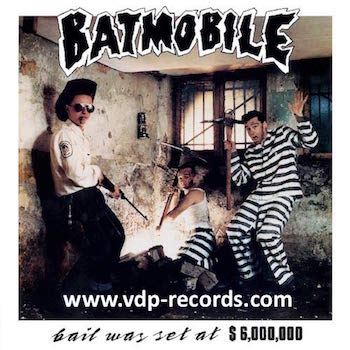 Batmobile - Bail Was Set At $6000000 ( cd )
