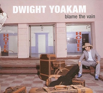 Yoakam ,Dwight - Blaine The Vain ( Ltd 180gr Vinyl)