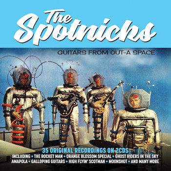 Spotnicks ,The - Guitars From Out-A-Space ( 2cd's )