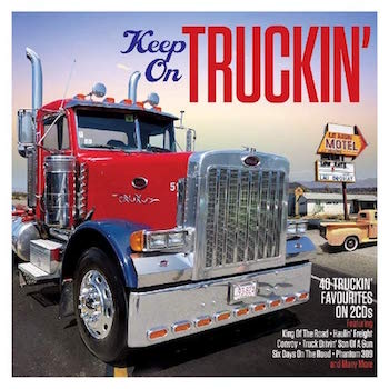 V.A. - Keep On Truckin' : 40 Truckin' Favorites( 2 cd's )