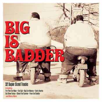 V.A. - Big Is Badder ( 2 cd's)
