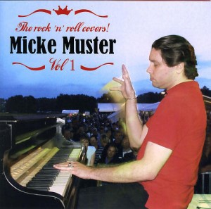 Muster ,Micke - The Rock'n'Roll Covers : Vol 1