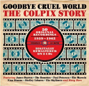 V.A. - Goodbye Cruel World : The Coplix Story 1959 - 1962