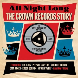 V.A. - All Night Long : The Crown Records Story 1957-1962