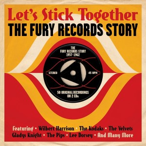 V.A. - Let's Stick Togheter : The Fury Records Story