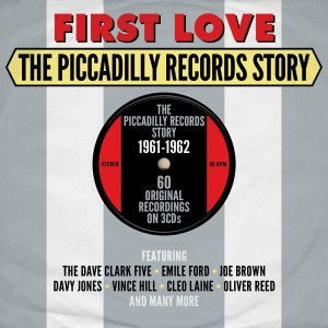 V.A. - First Love : The Piccadilly Records Story 1961-'62