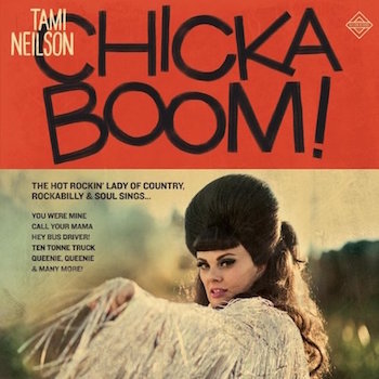 Neilson ,Tami - Chicka Boom ( Ltd Color Lp )