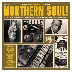 V.A. - The Birth Of Northern Soul : A Red Hot Fusion Of...