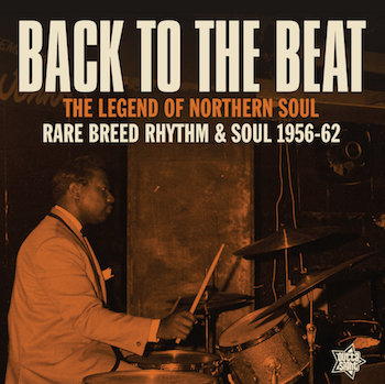 V.A. - Back To The Beat : The Legend Of Northern Soul ...Rare ..