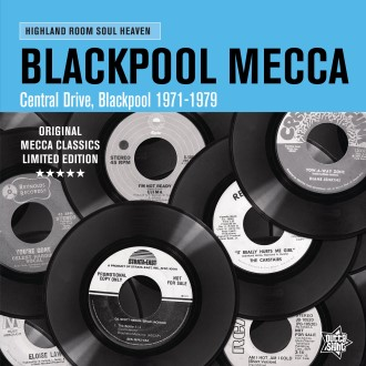 V.A. - Blackpool Mecca 1971-1979 : Highland Room Soul..