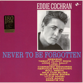 Cochran ,Eddie - Never To Be Forgotten ( 180gr lp )