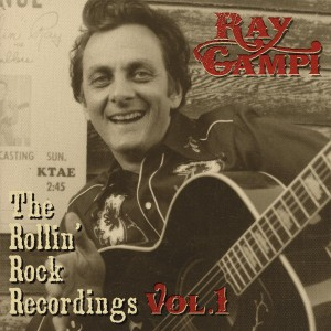 Campi ,Ray - The Rollin' Rock Recordings Vol 1