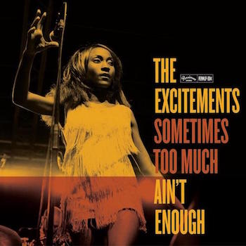Excitements ,The - Sometimes Too Much Ain't Enough ( ltd Lp)