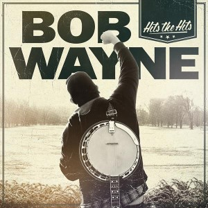 Wayne ,Bob - Hits The Hits ( lp )