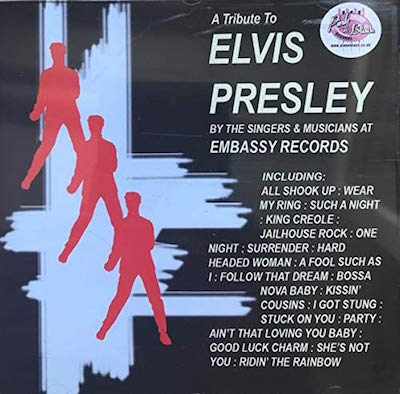 V.A. - The Embassy Records Story: Tribute To Elvis Presley