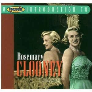 Clooney ,Rosemary - A Proper Introduction To Rose..:Tenderly