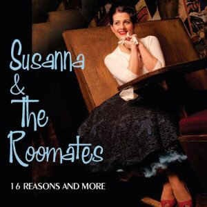 Susanne & The Roomates - 16 Reasons And More